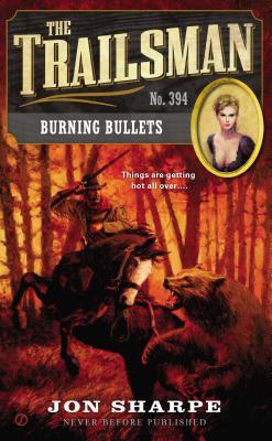 Burning Bullets By Sharpe, Jon