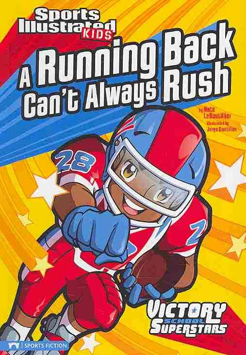 A Running Back Can't Always Rush By Leboutillier, Nate/ Santillan, Jorge (ILT)